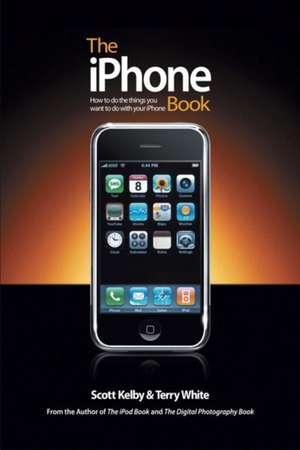 The iPhone Book de Scott Kelby
