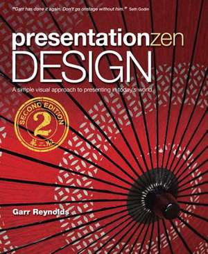 Presentation Zen Design de Garr Reynolds