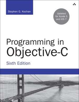 Programming in Objective-C de Stephen G. Kochan