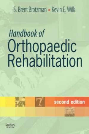 Handbook of Orthopaedic Rehabilitation