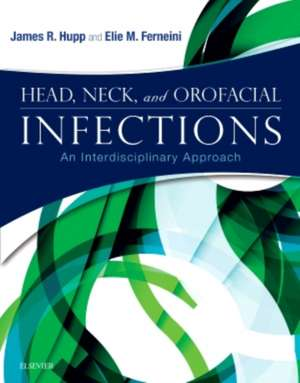 Head, Neck, and Orofacial Infections