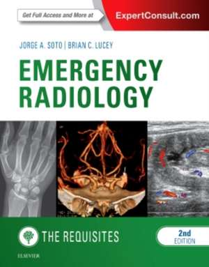 Emergency Radiology: The Requisites