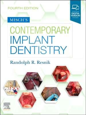 Misch's Contemporary Implant Dentistry de Randolph Resnik