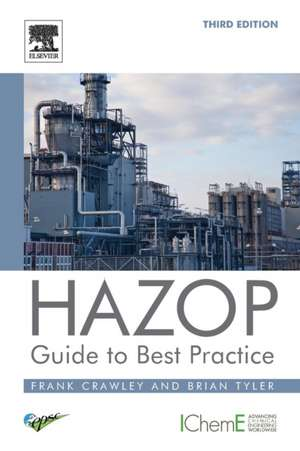 HAZOP: Guide to Best Practice de Frank Crawley