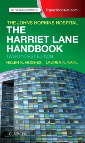The Harriet Lane Handbook: Harriet Lane Pediatrie de Johns Hopkins Hospital