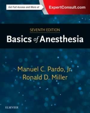 Basics of Anesthesia de Manuel Pardo