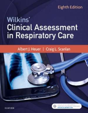Wilkins' Clinical Assessment in Respiratory Care imagine