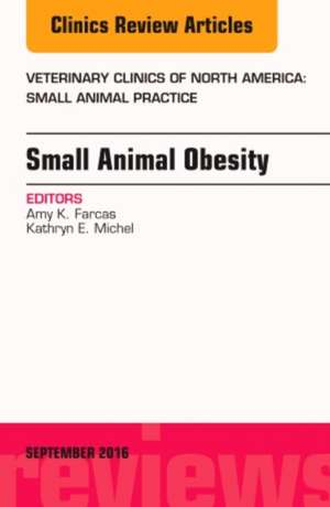 Small Animal Obesity, An Issue of Veterinary Clinics of North America: Small Animal Practice
