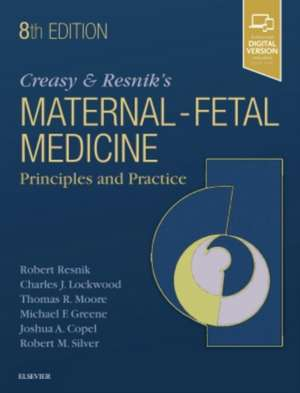 Creasy and Resnik's Maternal-Fetal Medicine: Principles and Practice imagine