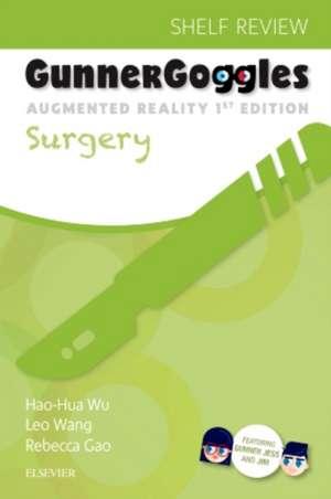 Gunner Goggles Surgery de Hao-Hua Wu