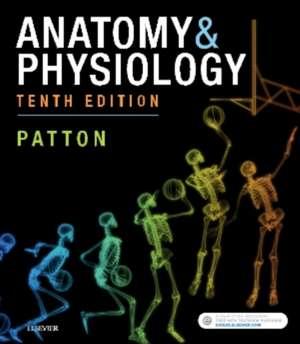 Anatomy & Physiology (includes A&P Online course) de Kevin T. Patton