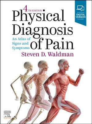 Physical Diagnosis of Pain de Steven D. Waldman