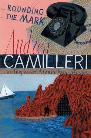 Rounding the Mark de Andrea Camilleri