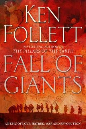 Fall of Giants de Ken Follett
