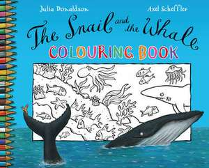 Donaldson, J: The Snail and the Whale Colouring Book imagine