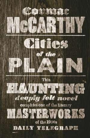 Cities of the Plain de Cormac McCarthy
