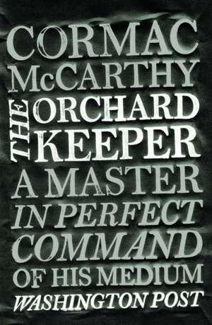 The Orchard Keeper de Cormac McCarthy