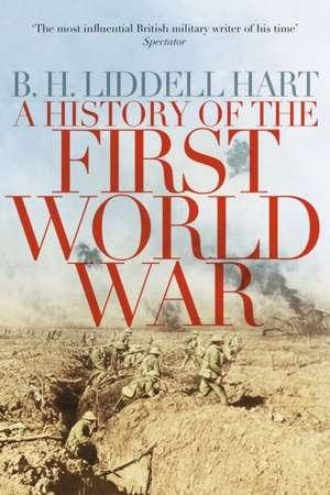 A History of the First World War de B. H. Liddell-Hart
