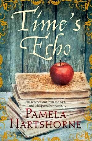 Time's Echo de Pamela Hartshorne