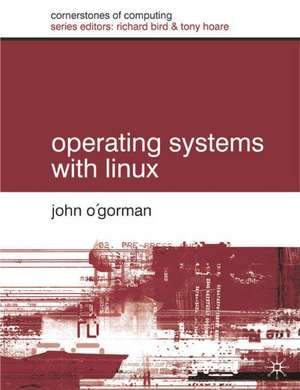 Operating Systems with Linux de John O'Gorman