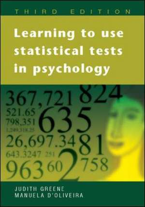 Learning to Use Statistical Tests in Psychology de Judith Greene
