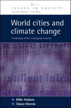 World Cities and Climate Change de Mike Hodson