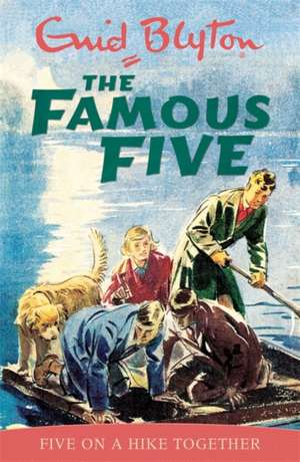 Blyton, E: Famous Five: Five On A Hike Together de Enid Blyton