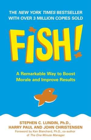 Fish! de Stephen C. Lundin