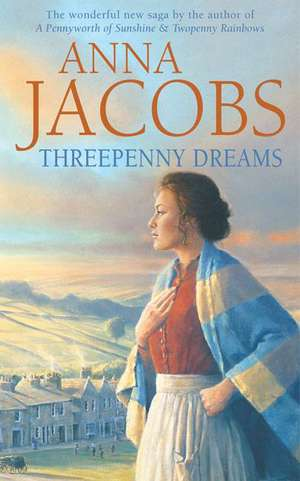 Threepenny Dreams de Anna Jacobs