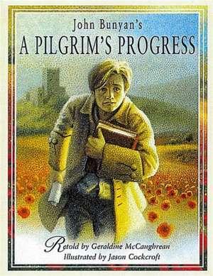 A Pilgrim's Progress de Geraldine McCaughrean