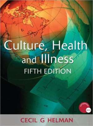 Culture, Health and Illness, Fifth Edition imagine