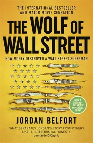 The Wolf of Wall Street de Jordan Belfort