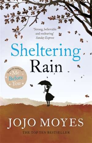 Sheltering Rain de Jojo Moyes