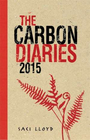 The Carbon Diaries 2015 de Saci Lloyd