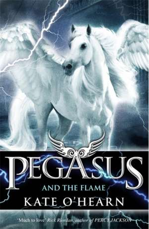 Pegasus and the Flame de Kate O'Hearn