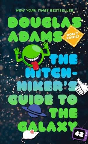The Hitchhiker's Guide to the Galaxy de Douglas Adams