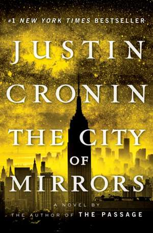 The City of Mirrors de Justin Cronin