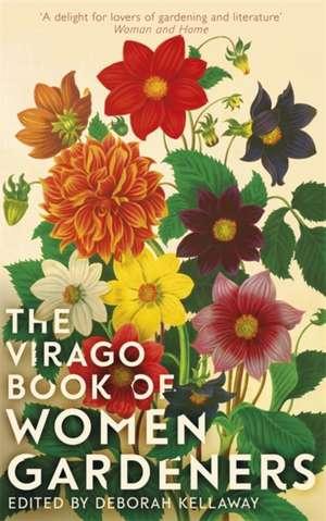 VIRAGO BK OF WOMEN GARDENERS de Deborah Kellaway