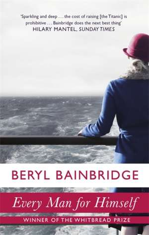 Every Man For Himself de Beryl Bainbridge
