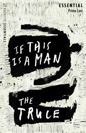 If This Is A Man/The Truce de Primo Levi