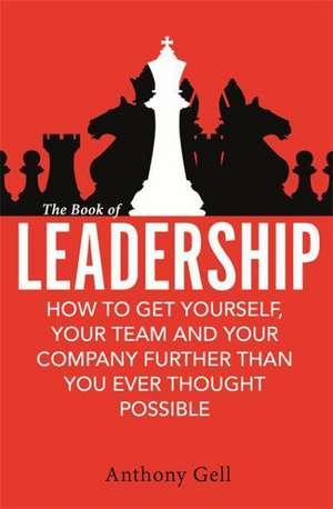 The Book of Leadership de Anthony Gell