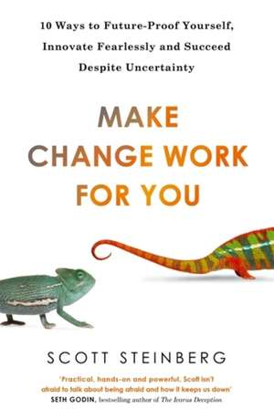 Make Change Work for You