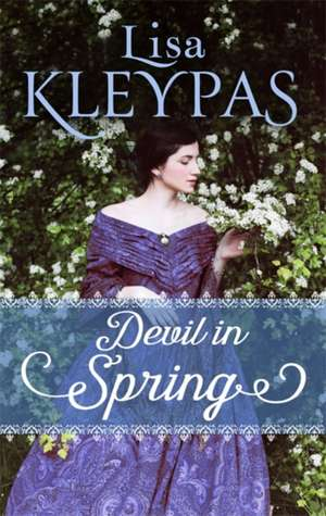 Devil in Spring de Lisa Kleypas