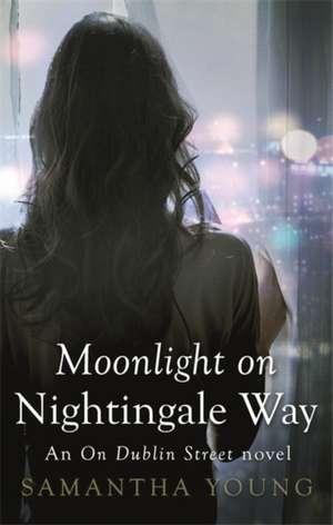 Moonlight on Nightingale Way de Samantha Young