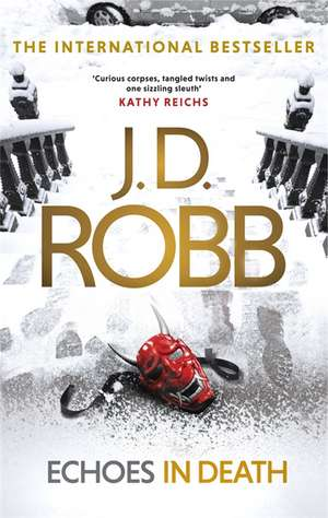 Echoes in Death de J. D. Robb
