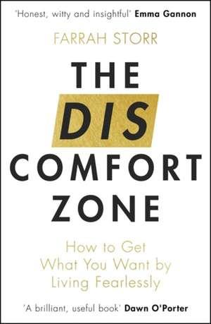 The Discomfort Zone de Farrah Storr