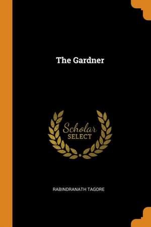 The Gardner de Rabindranath Tagore