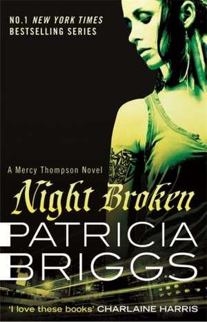 Night Broken de Patricia Briggs