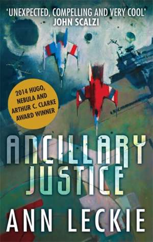 Ancillary Justice de Ann Leckie