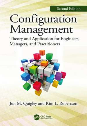 Configuration Management, Second Edition de Value Transformation, LLC, Texas, USA) Quigley, Jon M. (Co-Founder